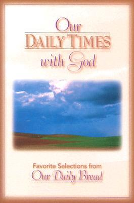Our Daily Times With God