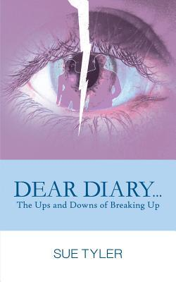 Dear Diary. . .the Ups and Downs of Breaking Up