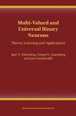 Multi-valued and Universal Binary Neurons
