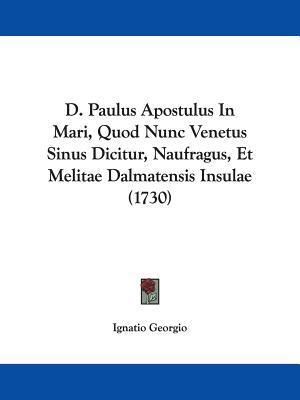 D. Paulus Apostulus In Mari, Quod Nunc Venetus Sinus Dicitur