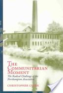 The Communitarian Moment