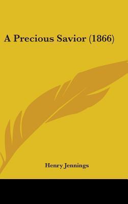 A Precious Savior