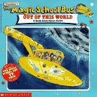 The Magic School Bus Out Of This World