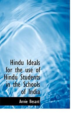 Hindu Ideals for the use of Hindu Students in the Schools of India
