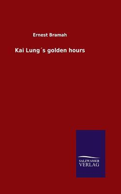Kai Lung´s golden hours