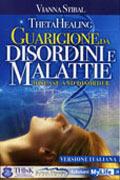 ThetaHealing Guarigione da Disordini e Malattie
