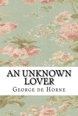 An Unknown Lover