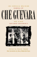 The Complete Bolivian Diaries of Ché Guevara