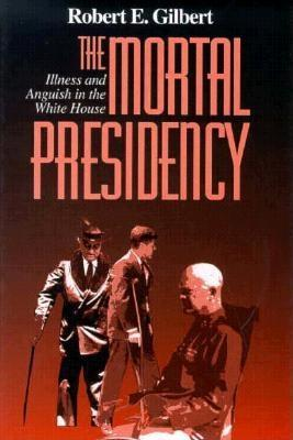 The Mortal Presidency