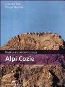 Itinerari escursionistici nelle Alpi Cozie