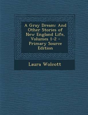A Gray Dream