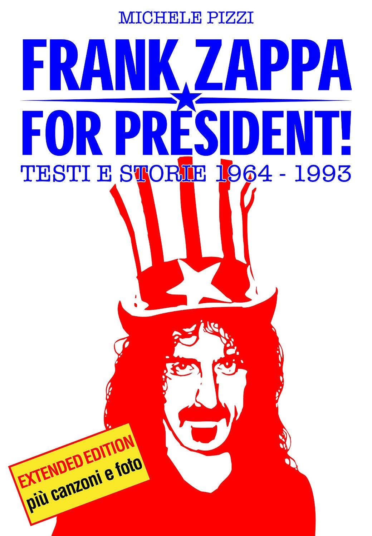 Frank Zappa for Pres...