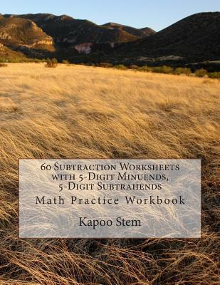 60 Subtraction Worksheets With 5-digit Minuends, 5-digit Subtrahends