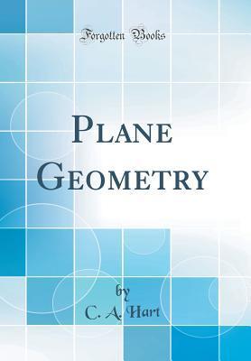Plane Geometry (Classic Reprint)