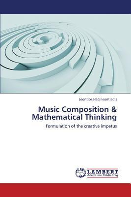 Music Composition & Mathematical Thinking