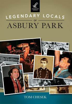 Legendary Locals of Asbury Park, New Jersey