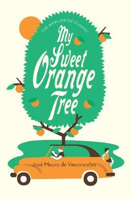 My Sweet Orange Tree (The Worldwide Classic)