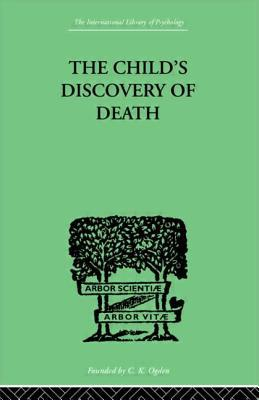 The Child's Discovery of Death