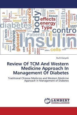 Review Of TCM And Western Medicine Approach In Management Of Diabetes