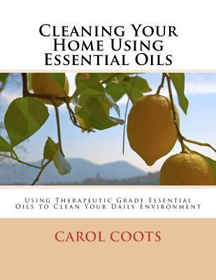 Cleaning Your Home Using Essential Oils