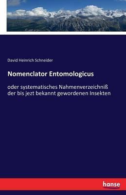 Nomenclator Entomologicus