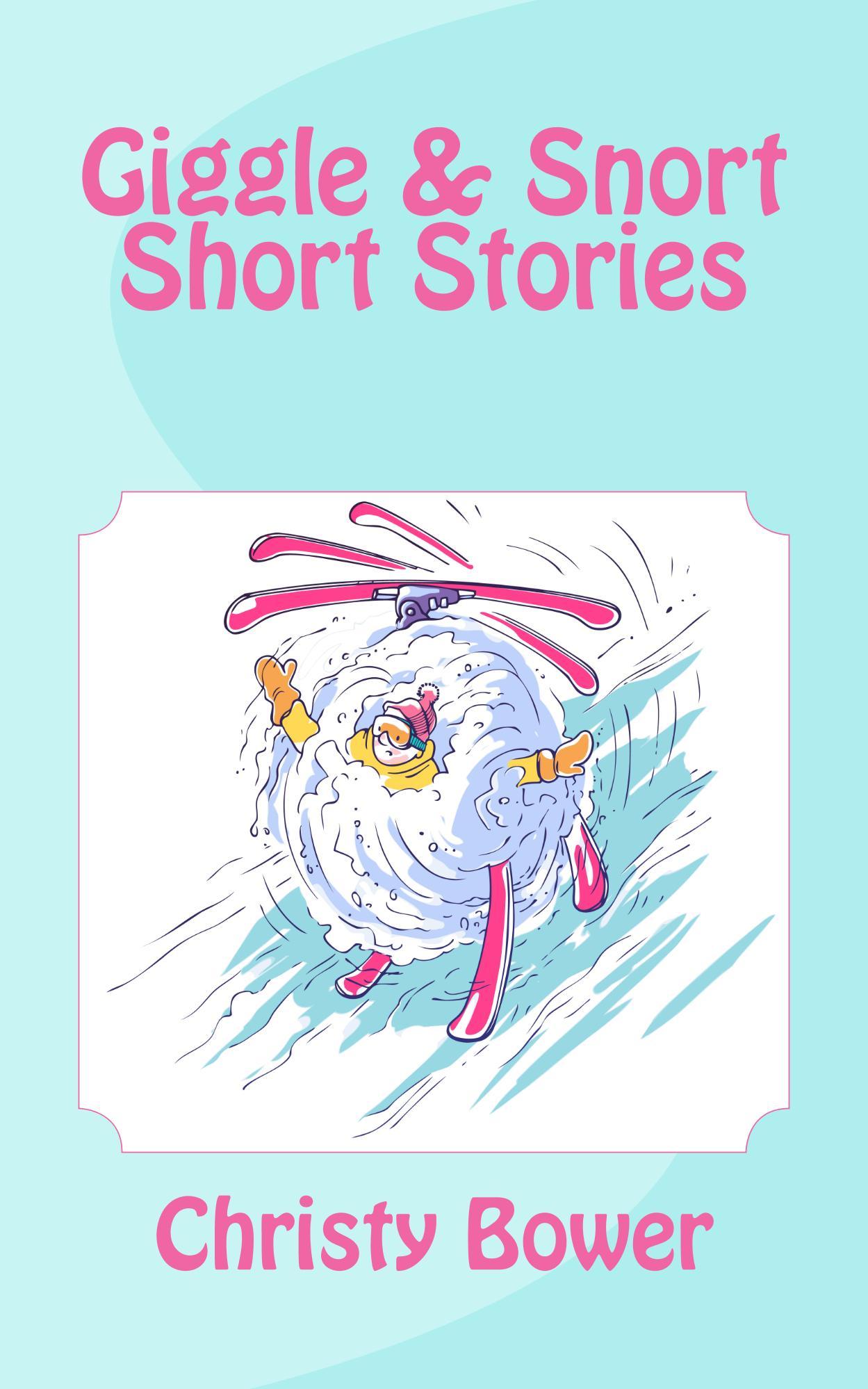 Giggle & Snort Short Stories