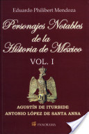 Personajes notables de la historia de Mexico / Prominent personalities in the history of Mexico