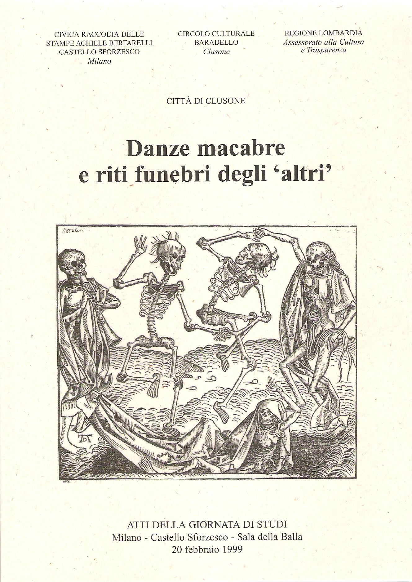 Danze macabre e riti funebri degli 'altri'