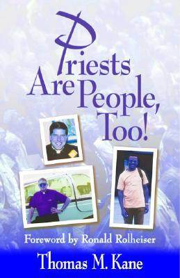Priests Are People, Too!