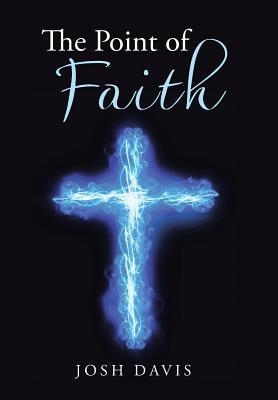 The Point of Faith