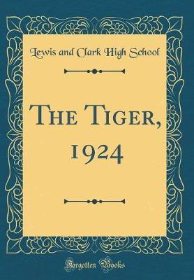 The Tiger, 1924 (Classic Reprint)