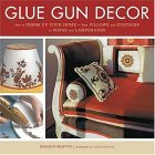 Glue Gun Decor