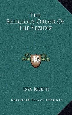 The Religious Order of the Yezidiz