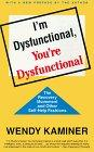 I'm Dysfunctional, You're Dysfunctional