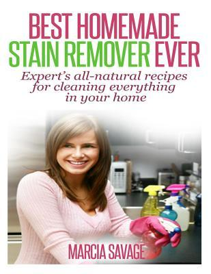 Best Homemade Stain Remover Ever