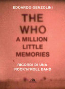 The Who: a little million memories