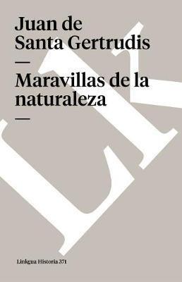 Maravillas De La Naturaleza/ The Astonishment of Nature