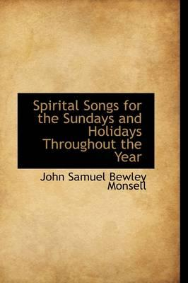 Spirital Songs for the Sundays and Holidays Throughout the Year