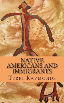 Native Americans and Immigrants
