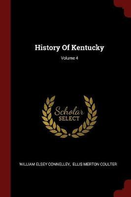 History of Kentucky; Volume 4