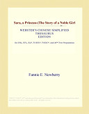 Sara, a Princess (the Story of a Noble Girl (Webster's Chinese Simplified Thesaurus Edition)