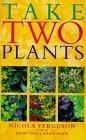 Take Two Plants
