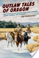 Outlaw Tales of Oregon, 2nd