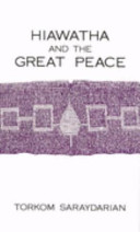 Hiawatha and the Great Peace