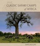 Classic Safari Camps...