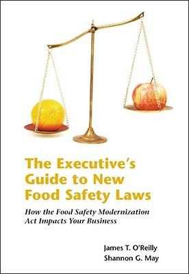The Executive's Guide to New Food Safety Laws