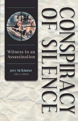 Conspiracy of Silence - Witness to an Assassination