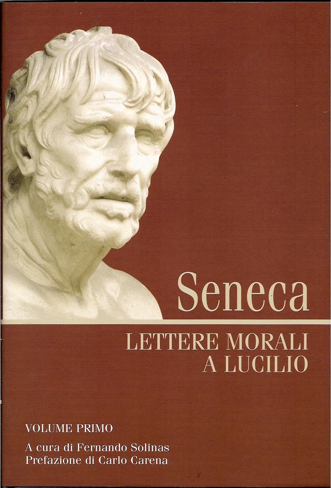 Lettere morali a Lucilio vol. I