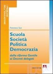 Scuola, società, politica, democrazia