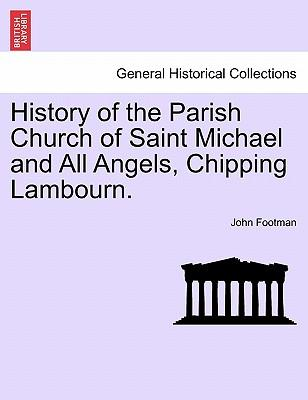 History of the Parish Church of Saint Michael and All Angels, Chipping Lambourn.